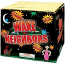 Wake The Neighbors