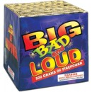 Big Bad And Loud