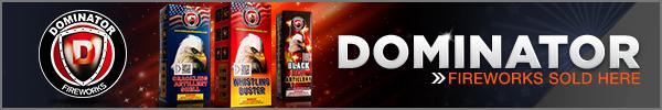 Buy Dominator Fireworks Here