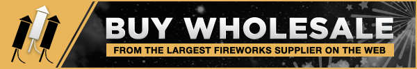 Buy Wholesale Fireworks Here